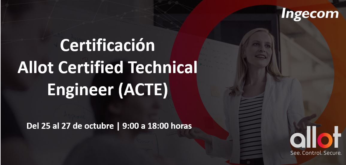 Allot Certified Technical Engineer (ACTE)