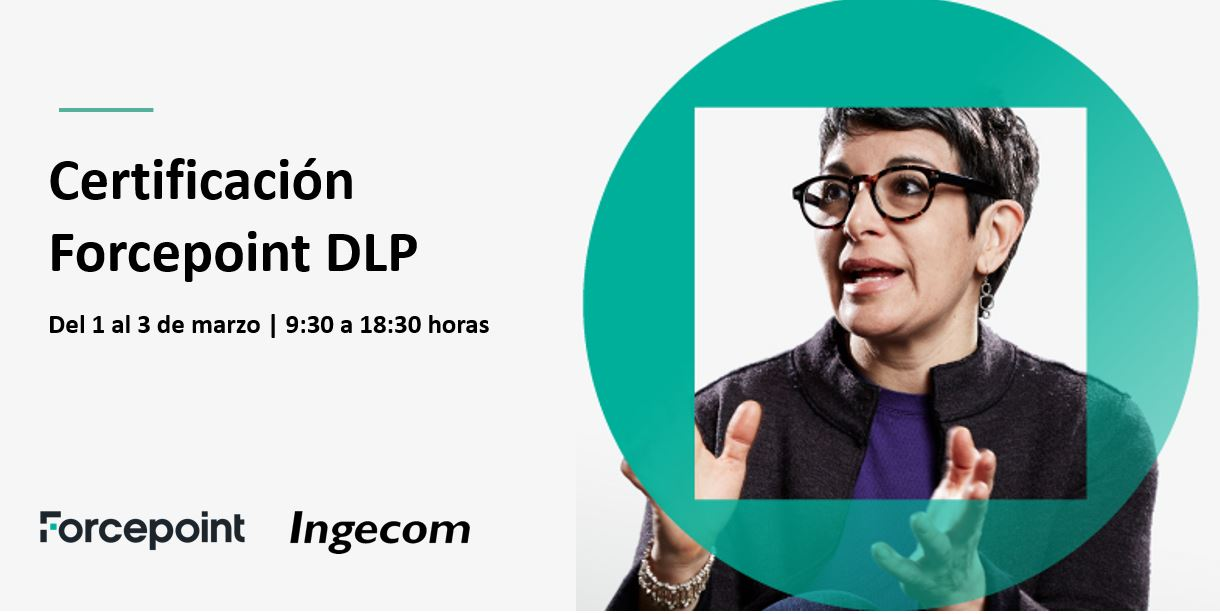 Certificación Oficial Forcepoint DLP