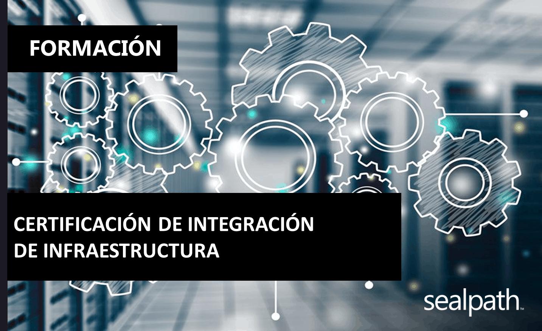 Certificación Integración de Infraestructura