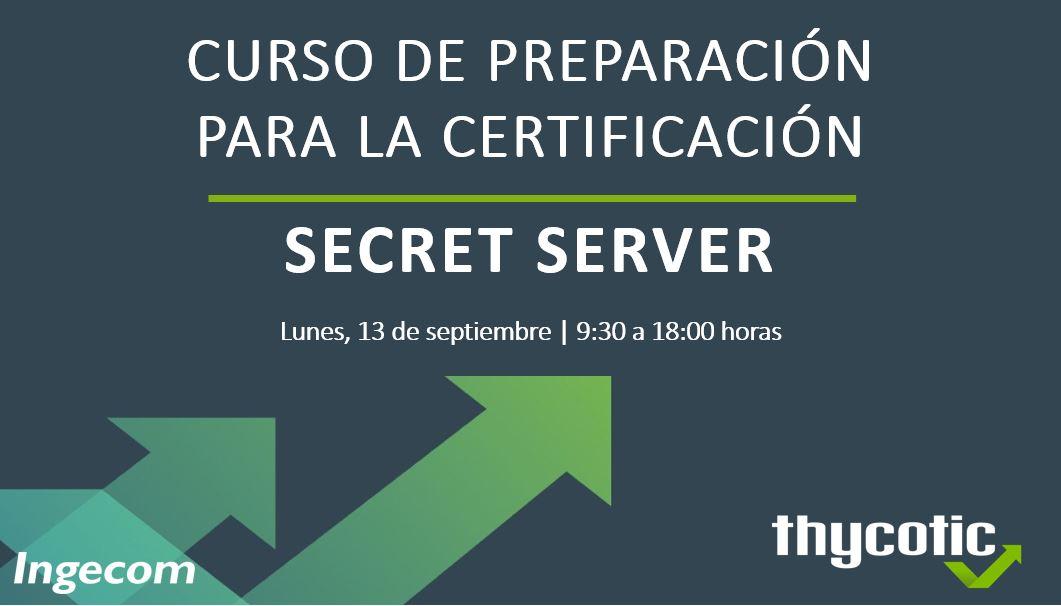 Curso de preparación para la certificación Secret Server