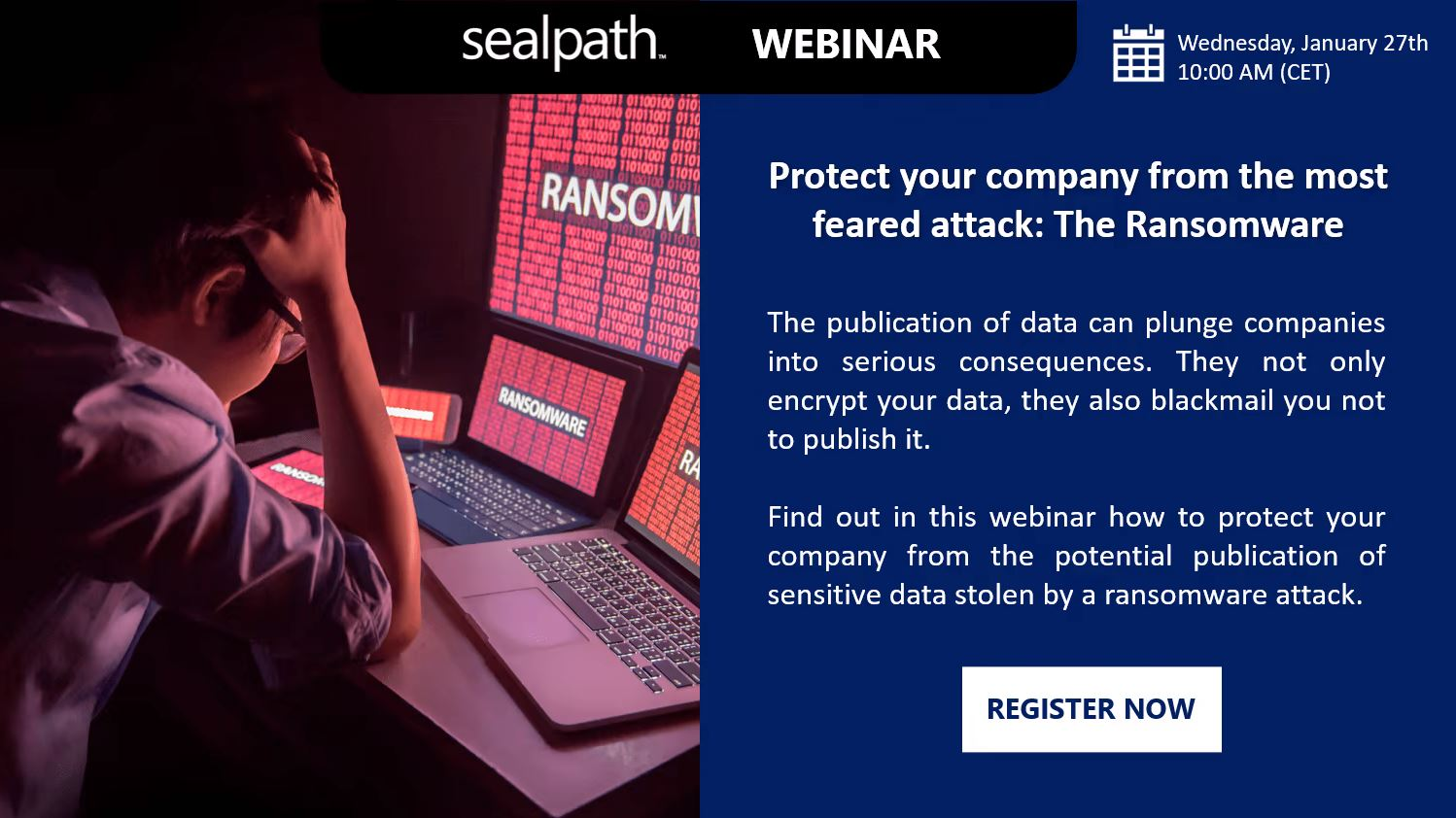Protect your company from the most feared attack: The Ransomware